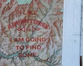 Grand Canyon Adventure Art:  Original Print on Vintage Map 'I Like Adventures & I am Going to Find Some' (95)