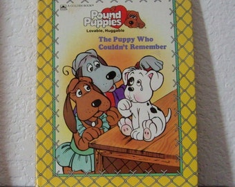 Childrens Book, Pound Puppies, The Puppy Who Couldnt Remember, 1986, 1st Ed