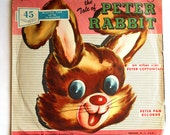 Mid Century Peter Rabbit Record 45 Extended Play Peter Cottontail Yankee Doodle Dandy Peter Pan Records 1955