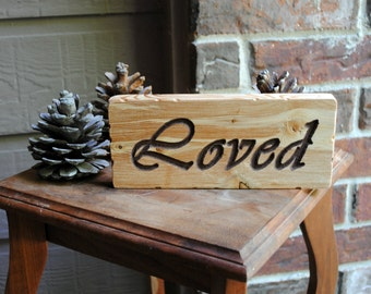 Loved Carved Reclaimed Wood Sign in Chocolate Brown