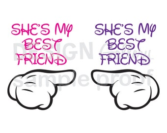 2 images - She's My Best Friend - SVG cut files and JPG files - DIY Printable Iron On Transfer Instant Download