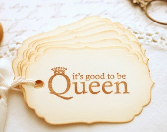 It's Good To Be Queen Gift Tags Party Favors Treat Bag Tags Vintage Style Party Decor