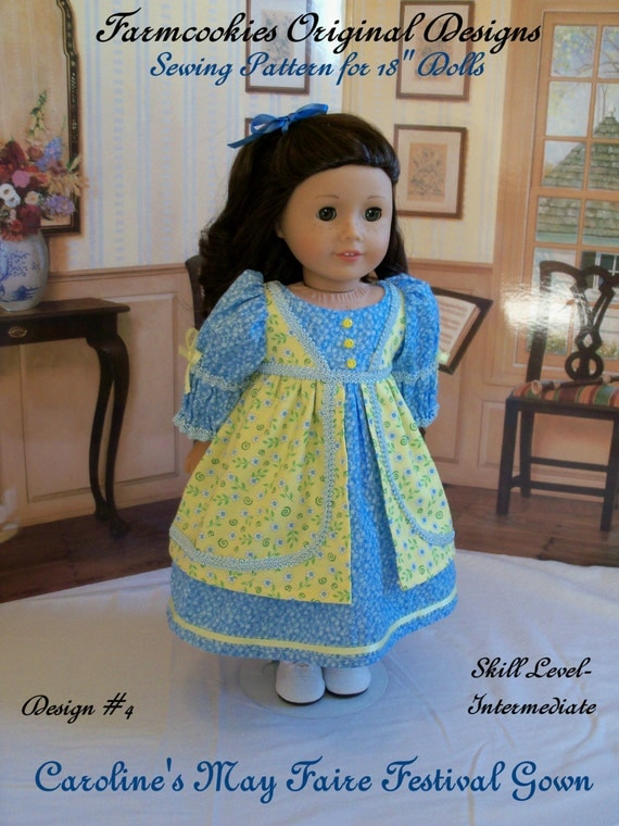 """PRINTED  Pattern for American Girl: Caroline's May Faire Festival Gown/ Sewing Pattern for 18"""" Dolls"""