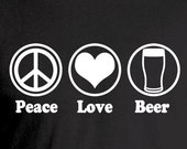 Peace Love Beer T-Shirt Beer Festival Craft Beer Homebrew Tee Perfect Birthday or Christmas Gift for Beer Lovers and Homebrewers