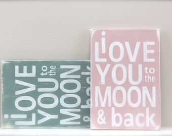 I Love You to the Moon and Back,  Wall Art, Wood Sign, Custom Wood Sign, Vintage Sign, Quote Sign