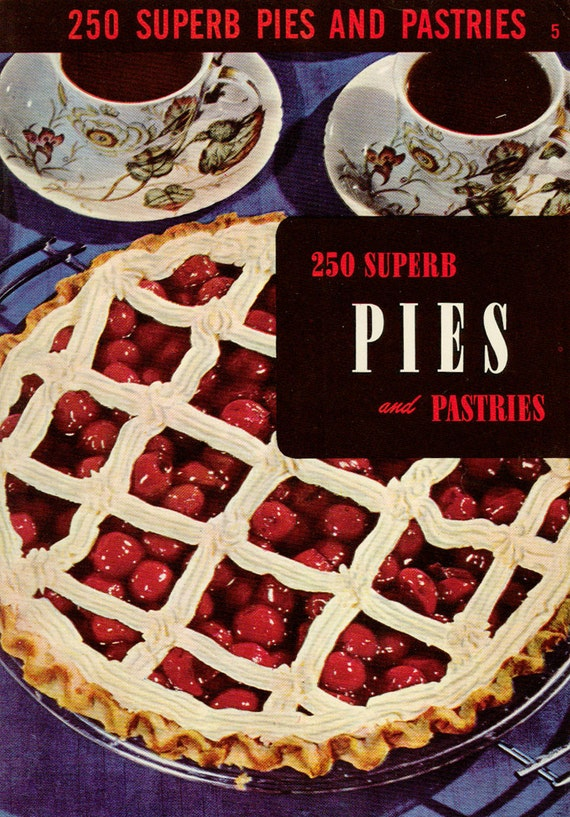 Vintage Cookbook PIES AND PASTRIES Baking Recipe Book Culinary Arts Institute