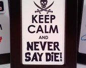 Keep Calm and Never Say Die Goonies Themed Framed Art, 2x3