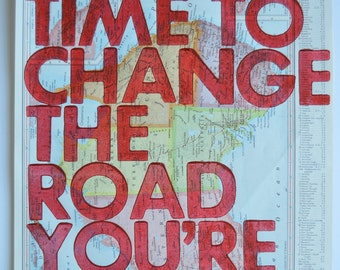 Australia/  Still Time To Change the Road You're On/ Letterpress Print on Antique Atlas Page