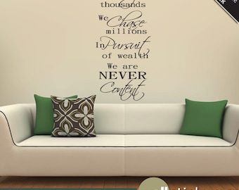 Wall Decal: Never Content Wall Quote Vinyl Wall Sticker