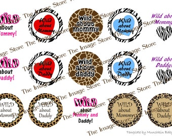 Wild about Mommy / Daddy Bottlecap image sheet