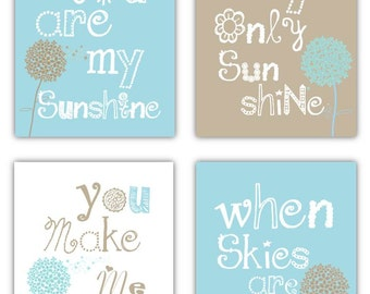 Dandelion Art You are my sunshine Light Blue and Taupe Art Prints, 4-8x10 prints, Matches Boy or Girl Nursery