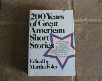 200 Years of Great American Short Stories by Martha Foley 1975