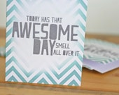 Funny Birthday Greeting Card - Humourous Just Because Inspirational Card for Friend Aqua and Gray Chevron