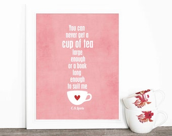 Tea Poster Typographic Digital Art Print - A Cup of Tea and a Long Book - CS Lewis Literary Quote Book Lover