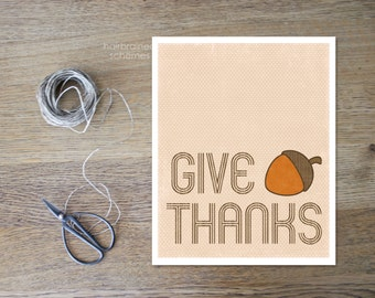 Thanksgiving Wall Art - Give Thanks Home Decor - Typography Sign - Digital Art Poster Print - Acorn - Autumn Fall Beige Orange Rust