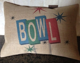 Bowl Burlap Pillow,  shabby chic, Bowling,  sports, INSERT INCLUDED