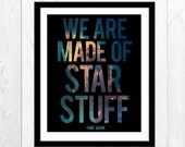 We Are Made Of Star Stuff - Space Poster Print Galaxy Nebula