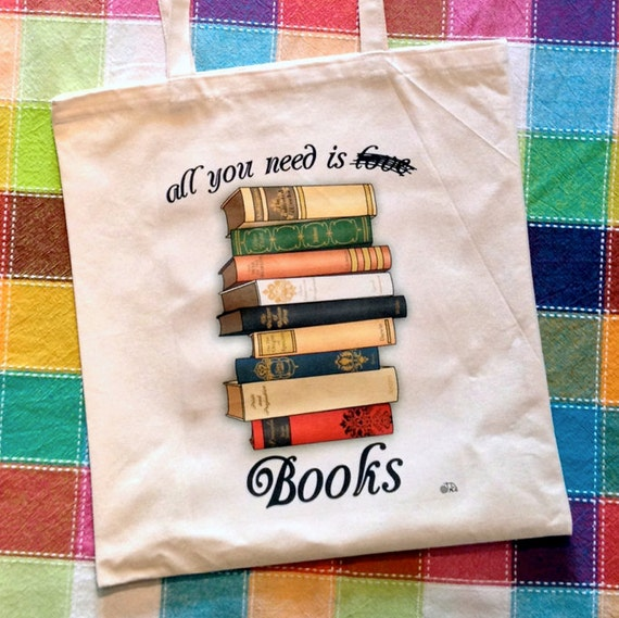 All You Need Is Books - Cotton Tote Bag