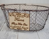 "Rustic Wedding ""Favors, Please Take One"" Sign (4 x 5"")  WITH WIRE BASKET"