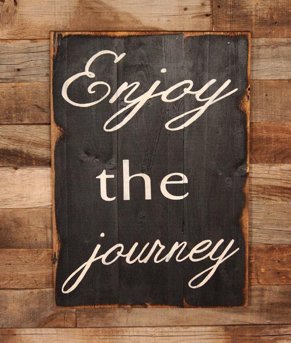 Items similar to Large Wood Sign - Enjoy the Journey - Farmhouse ...