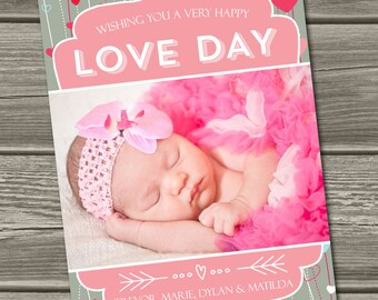 Valentine's Day Photo Card (Digital File) Love Day - I Design, You Print