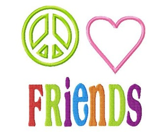 Peace Love FRIENDS - Applique - Machine Embroidery Design -  8 sizes
