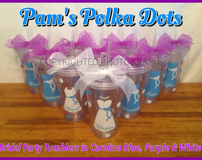 13 Personalized BRIDE & BRIDESMAIDS TUMBLERS Dress, Name, Polka Dots Bridal Bachelorette Wedding Party