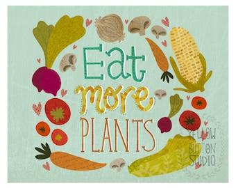 Eat more plants 8 x 10 print