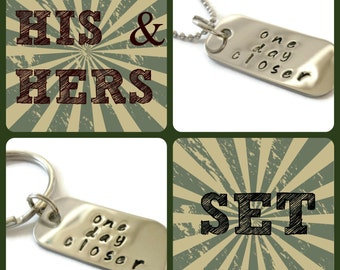 HIS & HERS SET: One Day Closer mini dog tag necklace and keychain, military spouse, army girlfriend, army wife, marine, navy, all branches
