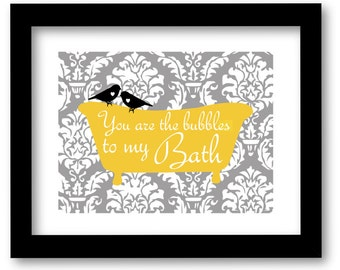 Bathroom Print, You are the Bubbles to My Bath, bathtub art, Bathroom Decor, Wall Art, Bathroom Poster with tub and birds