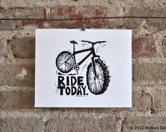 Mountain Bike Art Giclée 8x10 Print - Ride Today Trail Ride Motivation Bicycle
