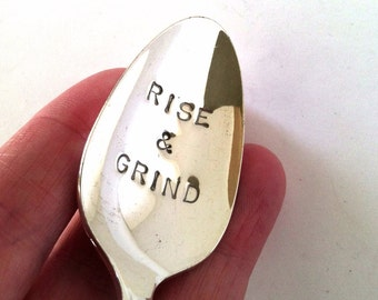 Coffee Spoon, Hand Stamped Vintage Spoon, Rise and Grind