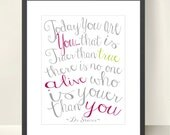 """Personalized Today You are You Inspired Art Print. Girls and Boys. 10x8"""" Art print."""