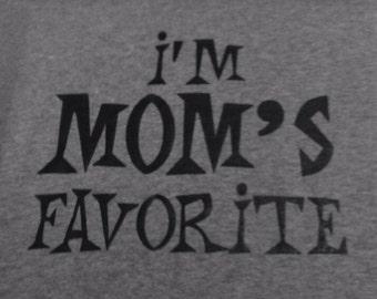 Custom I'm Mom's Favorite T-shirt