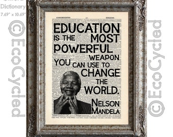 Nelson Mandela Education Quote Change the World Vintage Upcycled Recycled Dictionary Art Print Book Art Print book lover gift teacher art