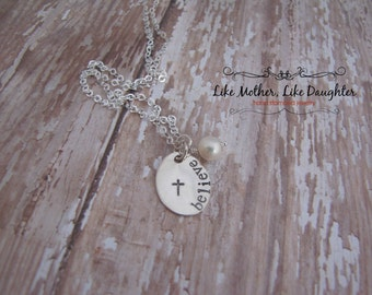 Hand Stamped Sterling Silver Necklace - Believe with Pearl Dangle - Christian Jewelry