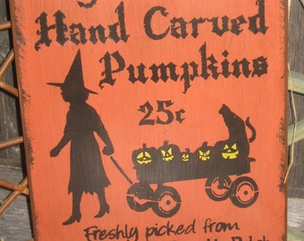 """Primitive Lg Holiday Wooden Hand Painted Halloween Salem Witch Sign -  """"  Hand Carved Pumpkins  """"  Country  Rustic Folkart"""