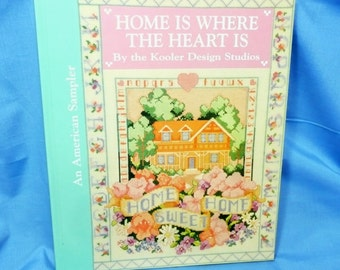 Home Is Where the Heart Is, Cross Stitch Sampler Book, Kooler Design Studios