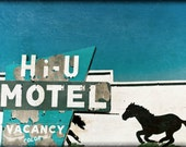Motel Sign, Vintage, Americana Sign 12 x 18 Photography