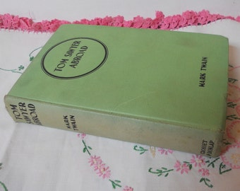 Vintage Book Tom Sawyer Abroad Mark Twain Childrens Hardcover Book Classic Literature