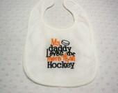 Hockey Bib - My Daddy Loves Me More Than Hockey Bib - Baby Bib - Baby Boy Bib Embroidered in Orange and Black - Baby Boy Football