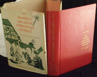 The World's Greatest Christmas Stories from most Country's - Edited by Eric Posselt 1955 Dust Jacket Illustrated by Fritz Kredel