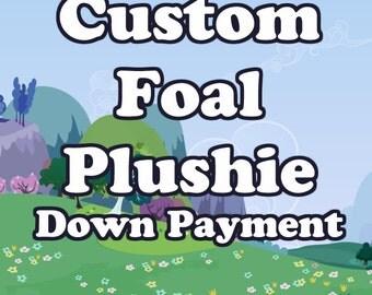 Custom MLP Foal Plush - Down Payment