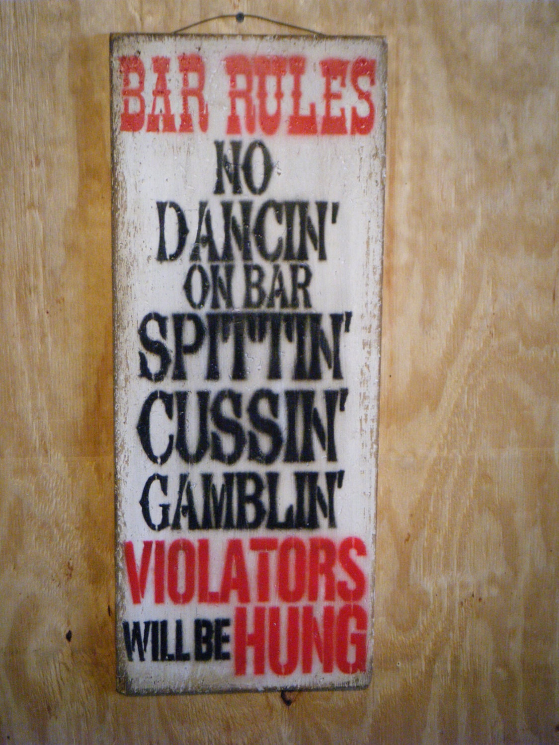 made you. signs for saloon have  Request order custom a and just something rustic