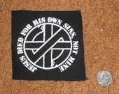 CRASS Jesus Died For... Patch