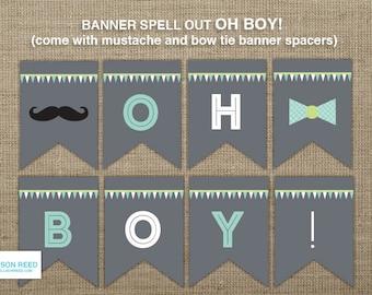 Little Man Baby Shower - OH BOY banner - Mustache printable - Mustache banner - Bow tie printable - Boy Baby Shower - Sprinkle decoration