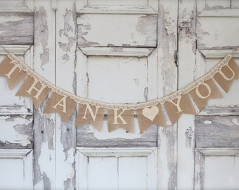 Thank You Burlap Banner with lace , Thank you with heart banner,  lace burlap banner, Wedding sign, Photography prop - garland