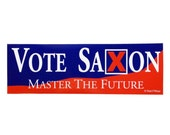 10th Doctor The Master: Vote Saxon Bumper Sticker