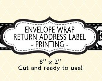 "Envelope Wrap Return Address Label PRINTING - 8""x2"""