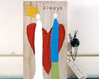Always Wood Wedding or Anniversary Gift Celebrating Love Couple Heart